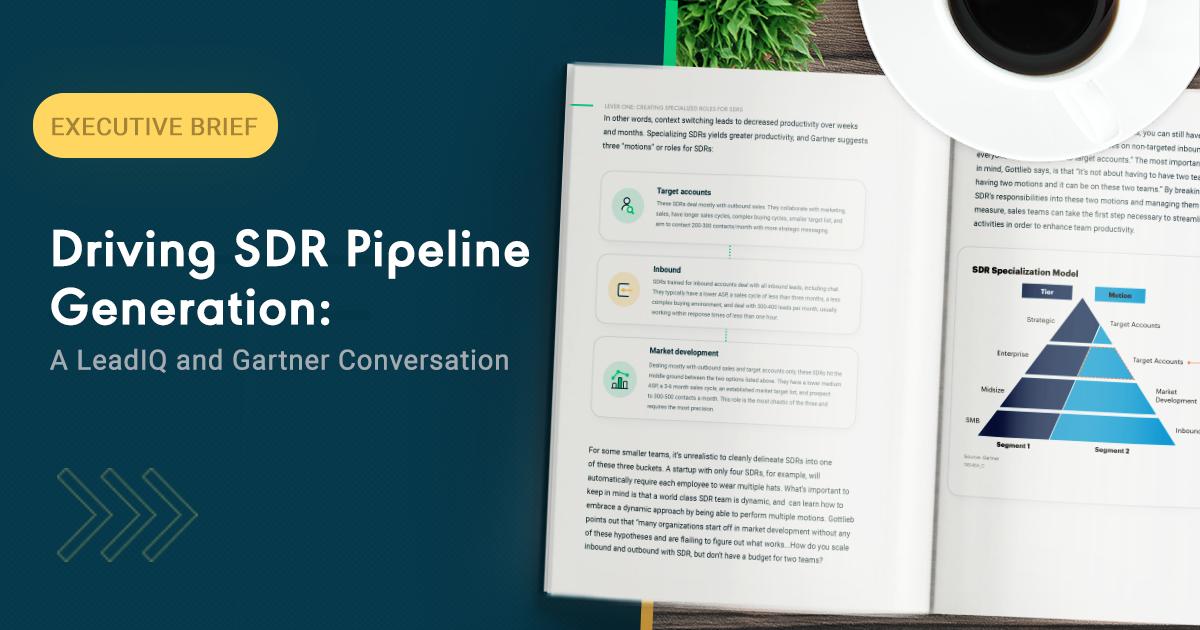 Driving SDR Pipeline-Generation: A LeadIQ and Gartner Conversation