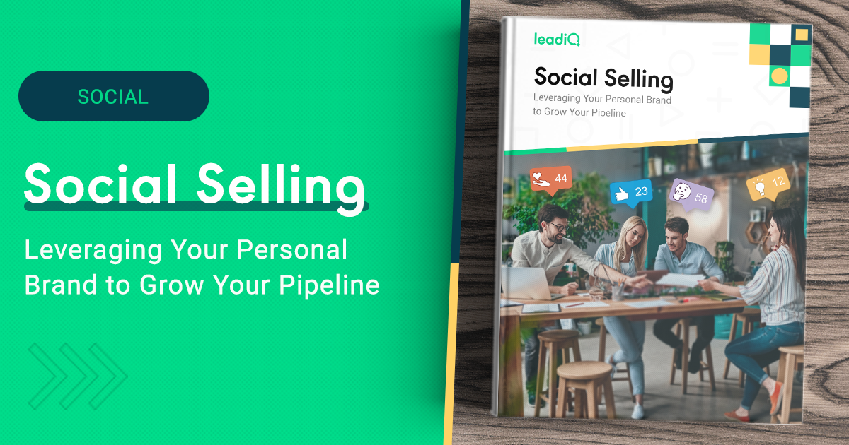 Social Selling: Leveraging Your Personal Brand to Grow Your Pipeline